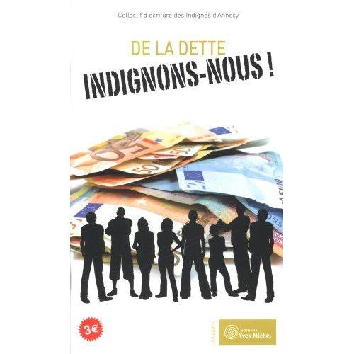 DE LA DETTE INDIGNONS-NOUS !