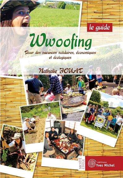 WWOOFING : LE GUIDE