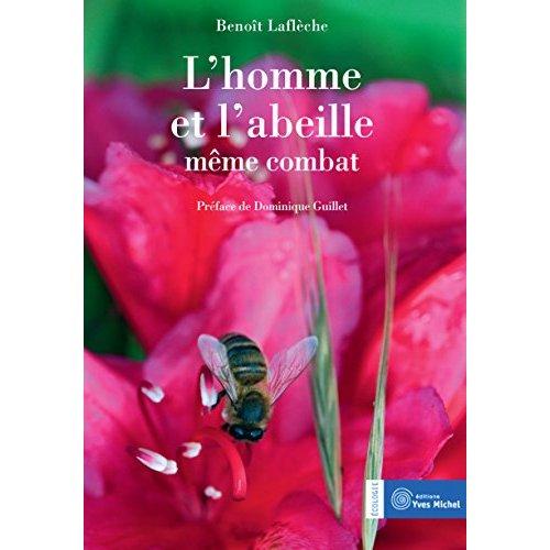 HOMME ET L'ABEILLE MEME COMBAT (L')