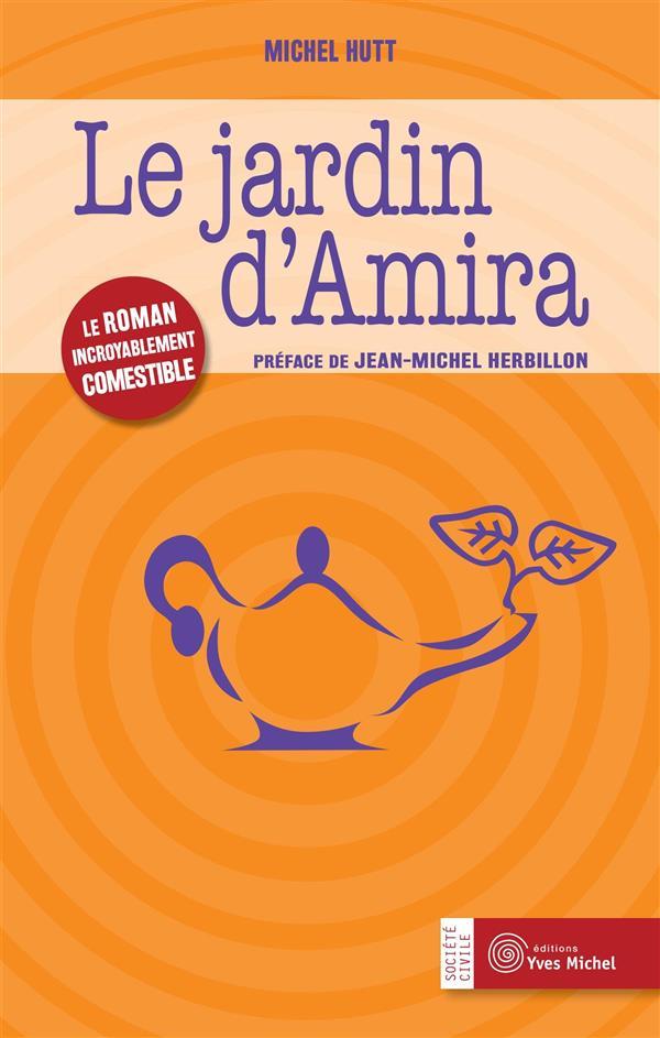JARDIN D'AMIRA (LE)