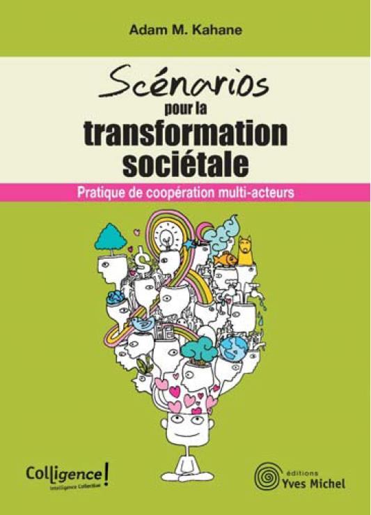 SCENARIOS POUR LA TRANSFORMATION SOCIETALE