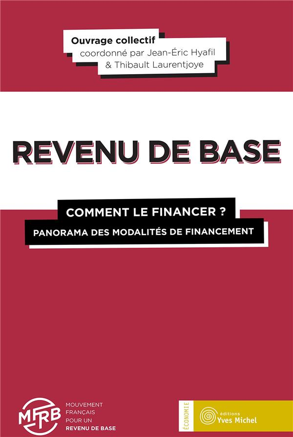 REVENU DE BASE COMMENT LE FINANCER ?