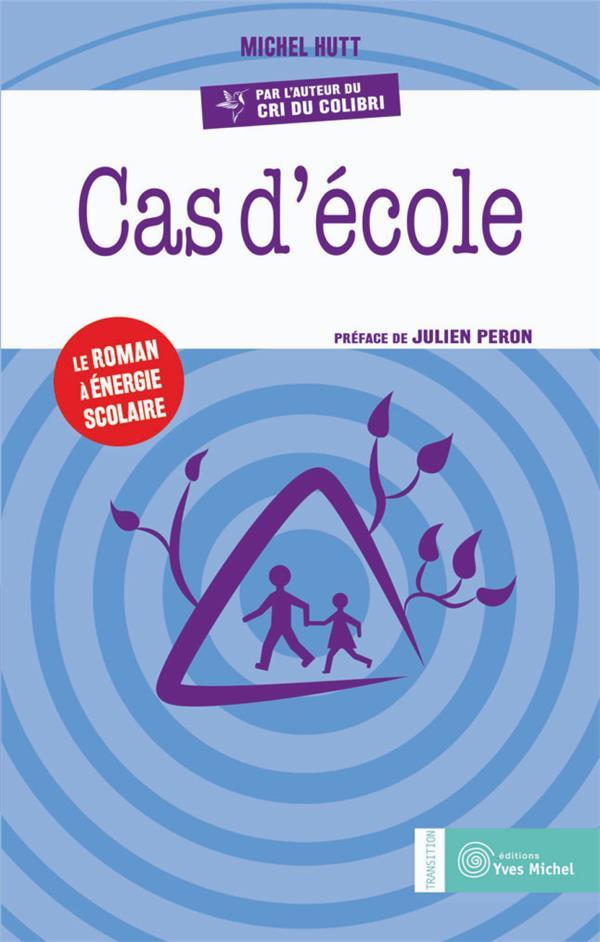 CAS D'ECOLE