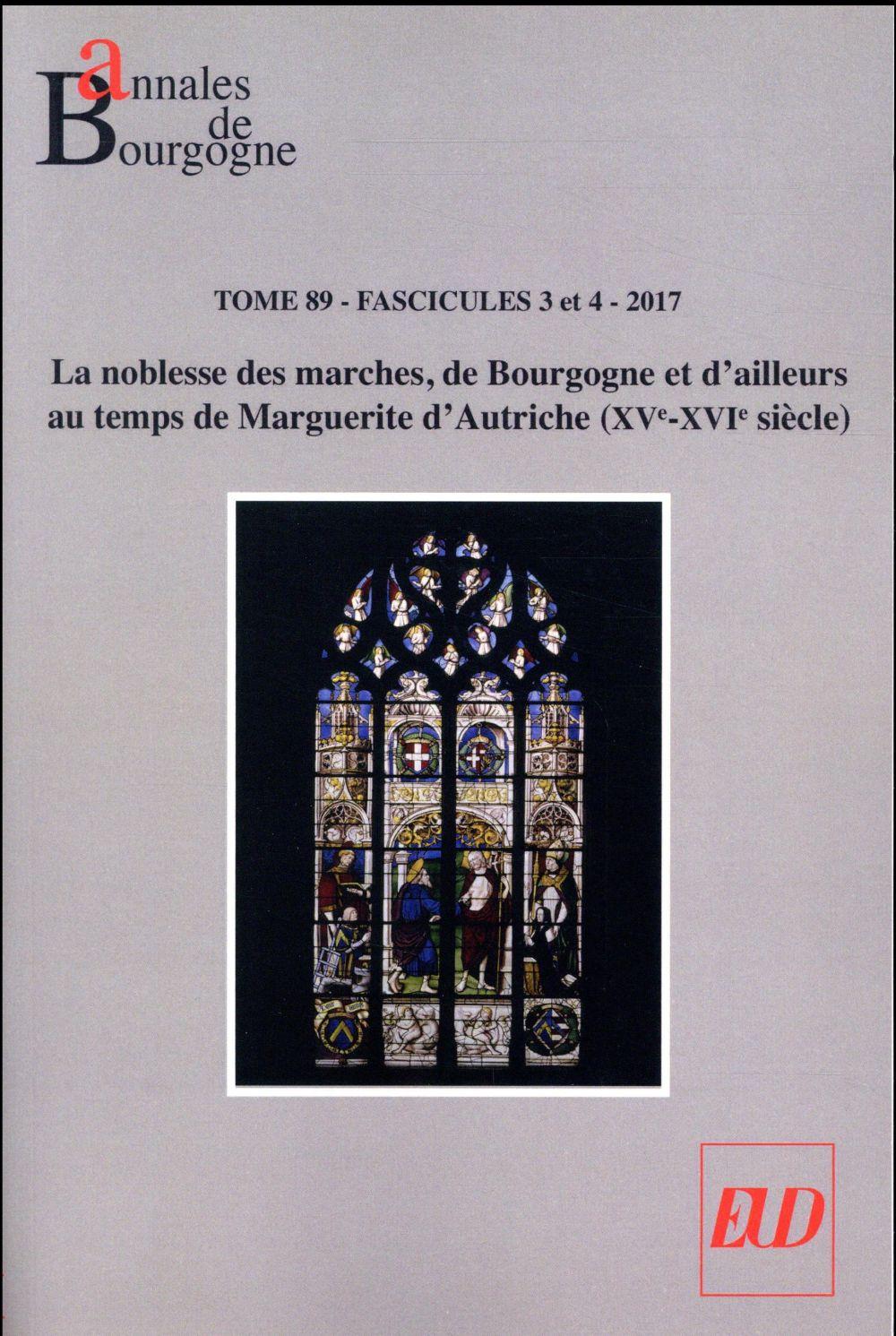 ANNALES DE BOURGOGNE. VOL. 89-3-4-2017