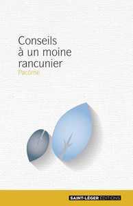CONSEILS A UN MOINE RANCUNIER