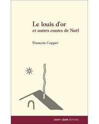 LE LOUIS D'OR ET AUTRES CONTES DE NOEL