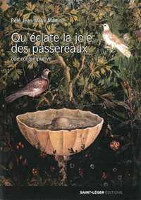 QU ECLATE LA JOIE DES PASSEREAUX