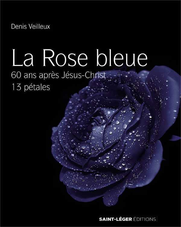 LA ROSE BLEUE ( LIVRE + CD MP3)