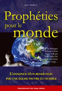 PROPHETIES POUR LE MONDE