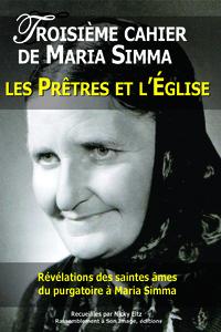 3 TROISIEME CAHIER DE MARIA SIMMA . LES PRETRES ET L'EGLISE