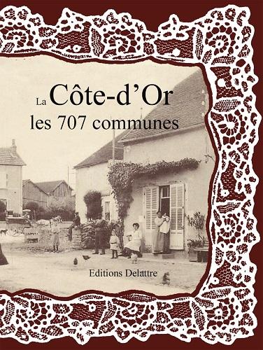 LA COTE D'OR LES 707 COMMUNES