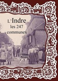 L'INDRE LES 247 COMMUNES