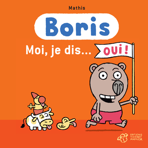 BORIS - MOI, JE DIS...OUI !