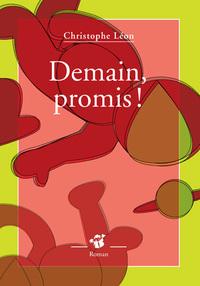 DEMAIN, PROMIS !