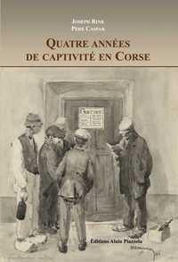 QUATRE ANS DE CAPTIVITE EN CORSE