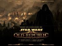 STAR WARS : DANS LES COULISSES DE THE OLD REPUBLIC