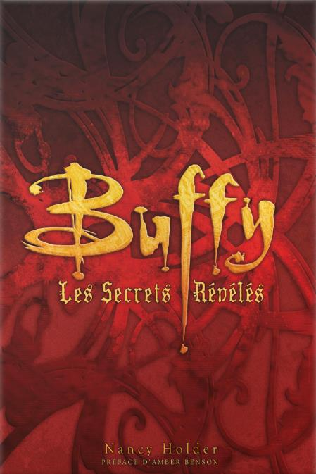 BUFFY: LES SECRETS REVELES