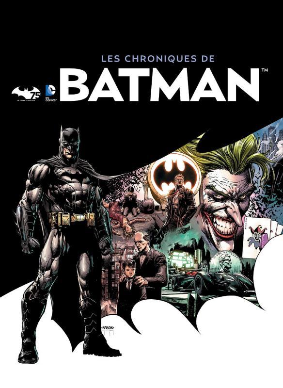 PARA BD - DC COMICS : LES CHRONIQUES DE BATMAN