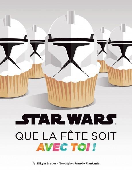 STAR WARS QUE LA FETE SOIT AVEC TOI