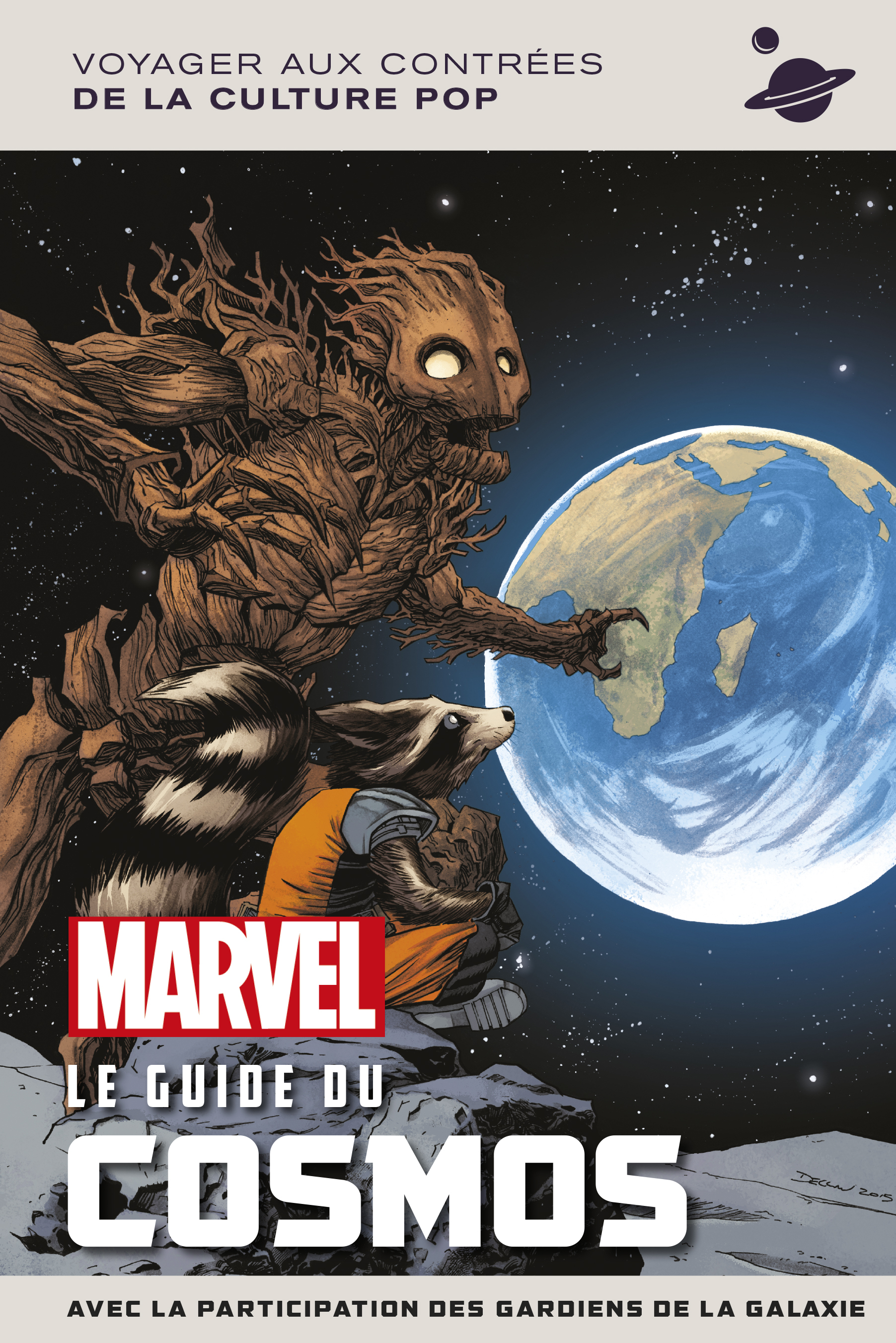 MARVEL T1 MARVEL LE GUIDE DU COSMOS