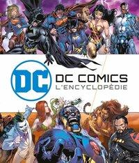 PARA BD DC COMICS : L'ENCYCLOPEDIE ILLUSTREE