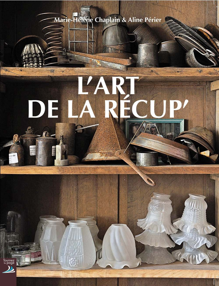 L'ART DE LA RECUP'