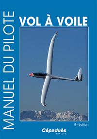 MANUEL DU PILOTE VOL A VOILE 11E EDITION