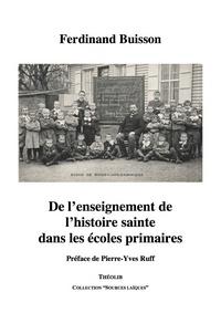 DE L'ENSEIGNEMENT DE L'HISTOIRE SAINTE DANS LES ECOLES PRIMAIRES