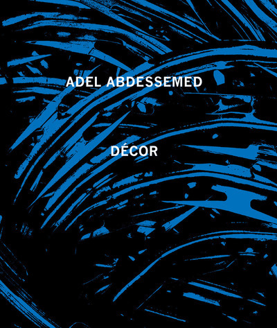 ADEL ABDESSEMED DECOR