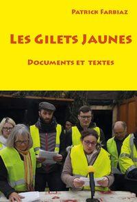 LES GILETS JAUNES DOCUMENTS ET TEXTES