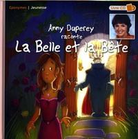 ANNY DUPERY RACONTE LA BELLE ET LA BETE - LIVRE + CD