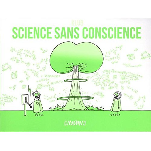 SCIENCE SANS CONSCIENCE