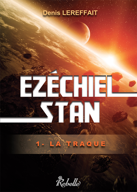 EZECHIEL STAN 1 LA TRAQUE
