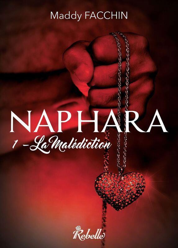 NAPHARA : 1 LA MALEDICTION