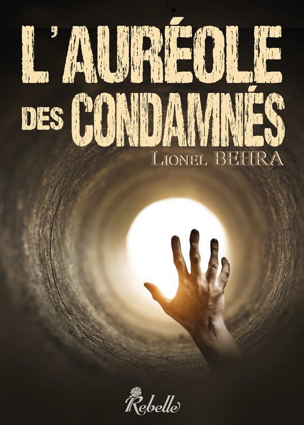 L AUREOLE DES CONDAMNES