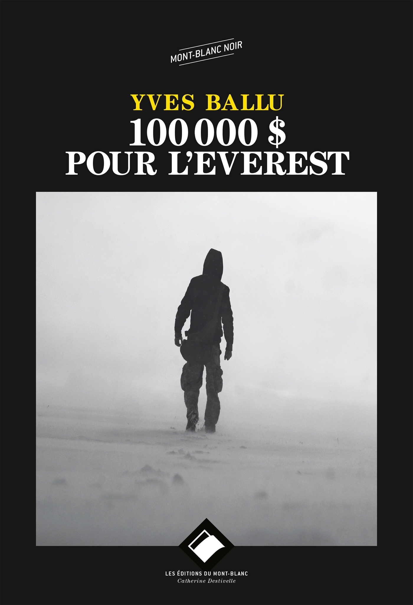 100 000 DOLLARS POUR L'EVEREST NE