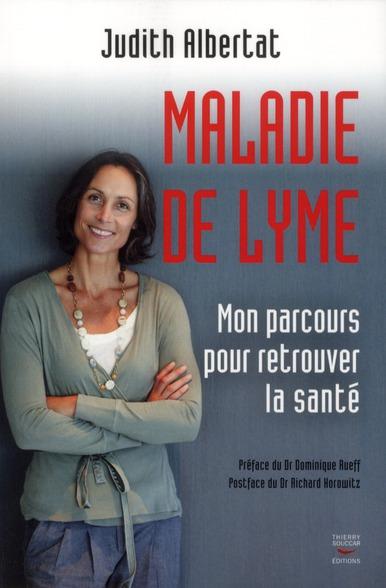 MALADIE DE LYME : MON PARCOURS POUR RETROUVER LA SANTE