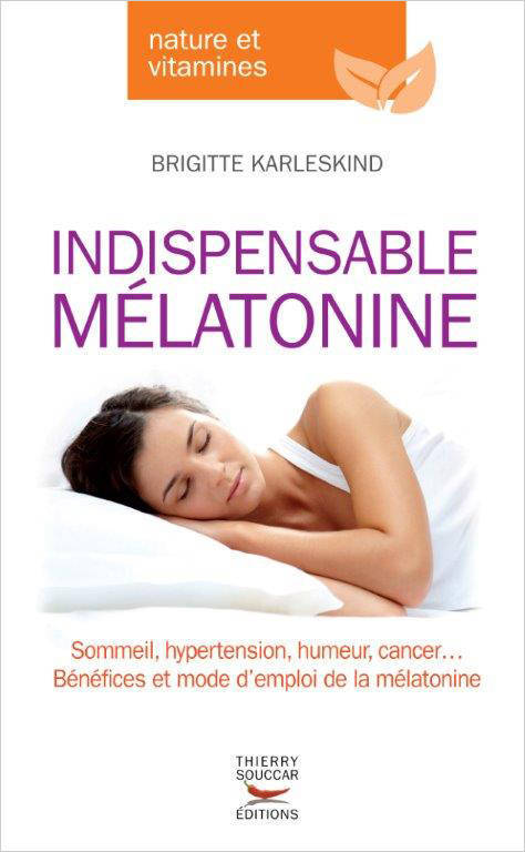INDISPENSABLE MELATONINE