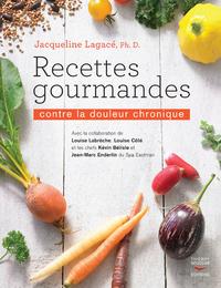 RECETTES GOURMANDES CONTRE LA DOULEUR CHRONIQUE