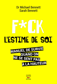 FUCK L'ESTIME DE SOI