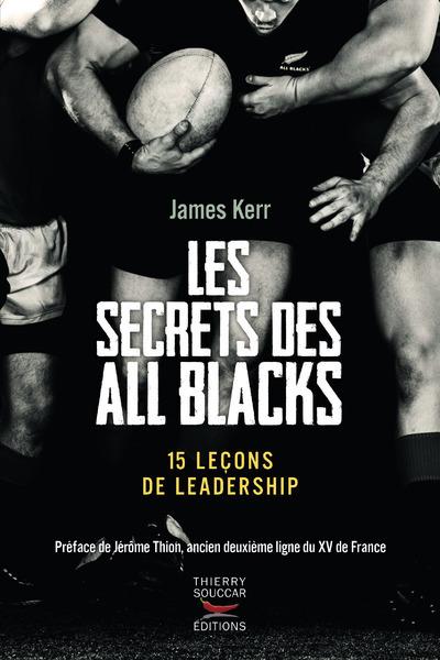 LES SECRETS DES ALL BLACKS - 15 LECONS DE LEADERSHIP