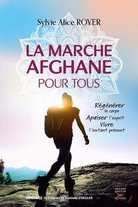 LA MARCHE AFGHANE POUR TOUS