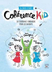 COHERENCE KID - LA COHERENCE CARDIAQUE POUR LES ENFANTS