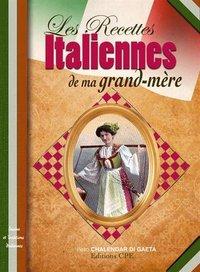 RECETTES ITALIENNES DE MA GRAND-MERE