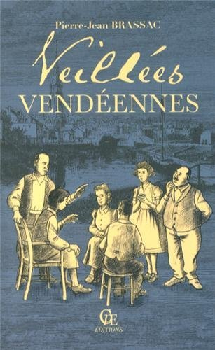 VEILLEES VENDEENNES