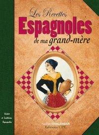 RECETTES ESPAGNOLES DE MA GRAND-MERE
