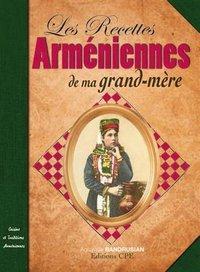 RECETTES ARMENIENNES DE MA GRAND-MERE