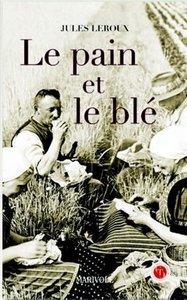 PAIN ET LE BLE (LE)