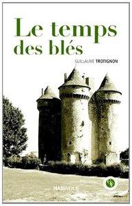 TEMPS DES BLES (LE)