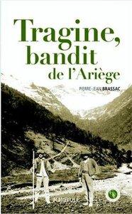 TRAGINE, BANDIT DE L'ARIEGE